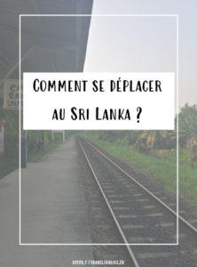 Comment se déplacer au Sri Lanka ?