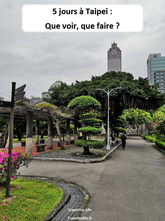 5 jours à Taipei