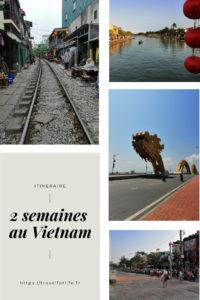 Itinéraire 2 semaines au Vietnam