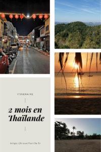 Itinéraires 2 mois en Thaïlande