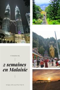 Itinéraire 2 semaines en Malaisie