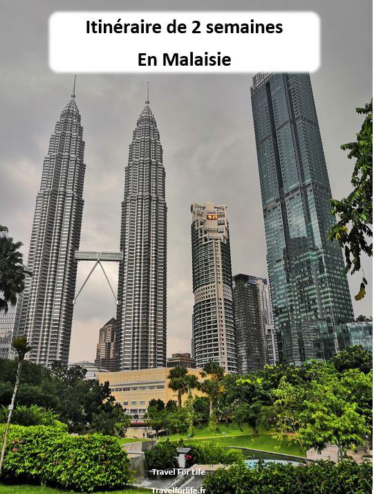 2 semaines en Malaisie