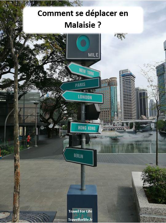 Se déplacer en Malaisie