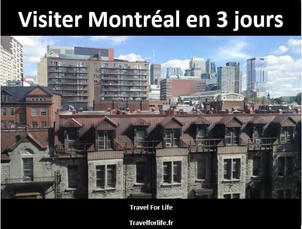 Visiter Montréal en 3 jours