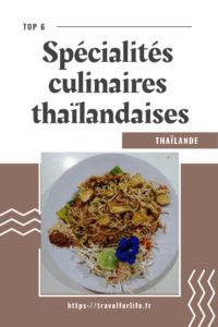 Spécialité culinaires thaïlandaises