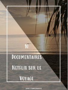 Documentaires netflix voyage