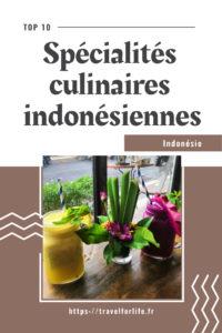 11 spécialités culinaires indonésiennes