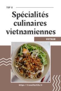 Spécialités culinaires vietnamiennes