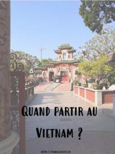 Quand partir au Vietnam ?